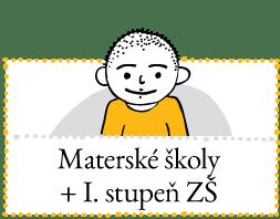materské školy a I. stupeň ZŠ