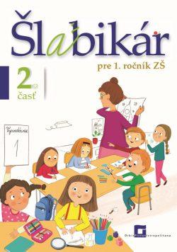Šlabikár pre 1.ročník ZŠ Virgovičová 2.časť