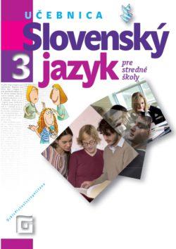 Slovenský jazyk 3 - Učebnica