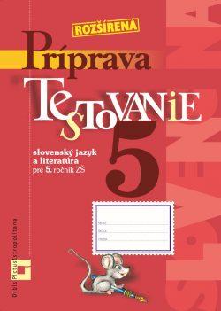 Náhľad: Príprava na Testovanie 5 zo slovenského jazyka a literatúry