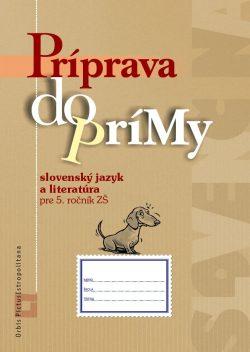 Náhľad: Príprava do prímy zo SJ a literatúry pre 5. roč.