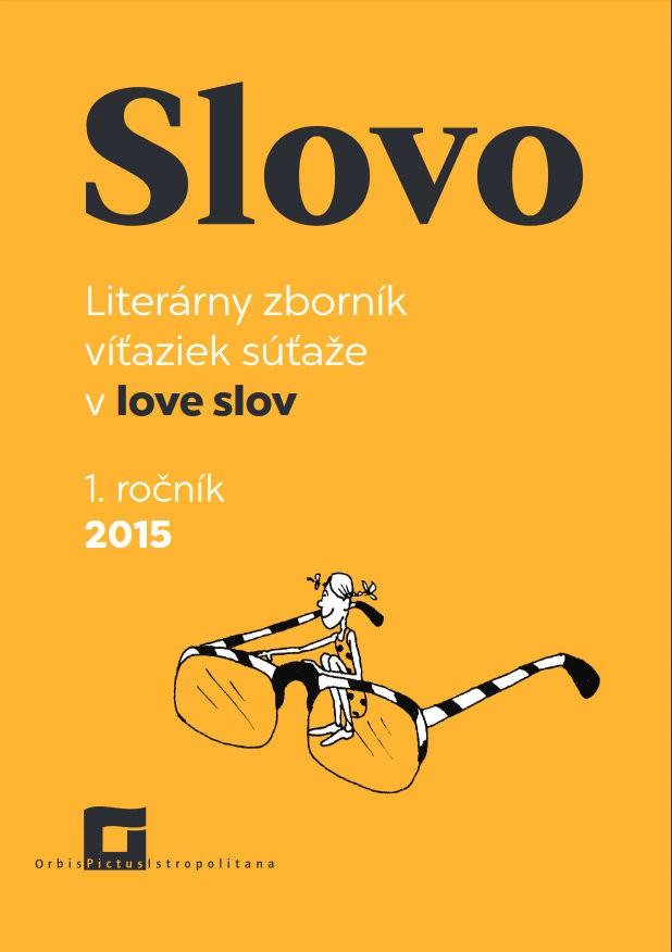 SLOVO - 1. ročník