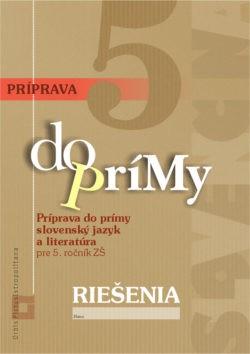 RIEŠENIA - Príprava do prímy zo SJ a LIT