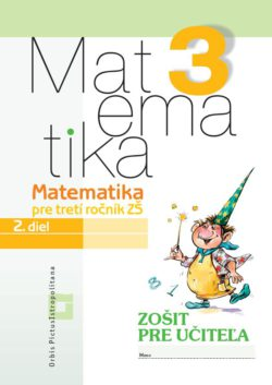 Matematika 3/ 2 - Zošit pre učiteľa