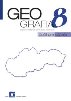 Náhľad: ZPU - Geografia pre 8. ročník ZŠ a 3 GOŠ - SLOVENSKO