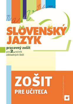 Zošit pre učiteľa – Slovenský jazyk pre 2. ročník ZŠ