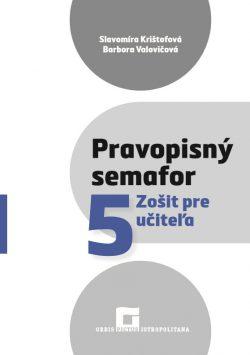 Náhľad: Pravopisný semafor 5 - Zošit pre učiteľa
