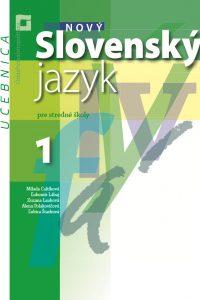 Nový Slovenský jazyk pre SŠ 1. roč. – Učebnica