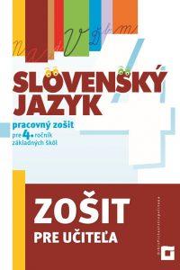 Zošit pre učiteľa – Slovenský jazyk pre 4. ročník ZŠ