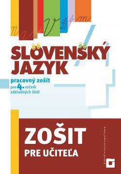 Zošit pre učiteľa - Slovenský jazyk pre 4. ročník ZŠ