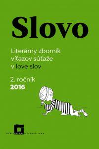 SLOVO – 2. ročník súťaže