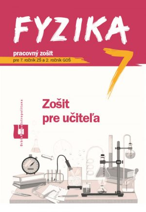 ZPU - Fyzika pre 7. roč. ZŠ a 2. roč. GOŠ