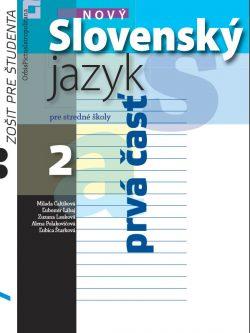 Nový Slovenský jazyk pre SŠ 2 – Zošit pre študenta - 1. časť