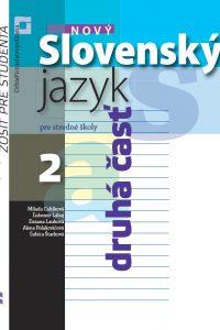 Nový Slovenský jazyk pre SŠ 2 – Zošit pre študenta – 2. časť