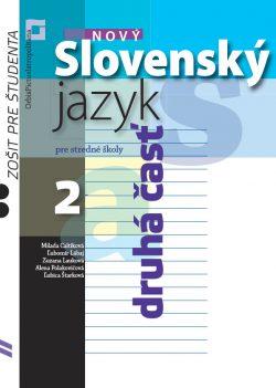 Náhľad: Nový Slovenský jazyk pre SŠ 2 – Zošit pre študenta - 2. časť