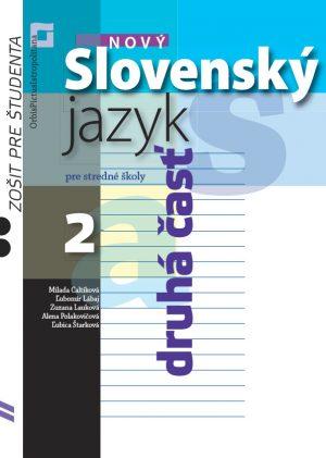 Nový Slovenský jazyk pre SŠ 2 – Zošit pre študenta - 2. časť