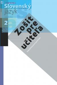ZPU 2 – Nový Slovenský jazyk pre SŠ 2. roč. – 1. časť