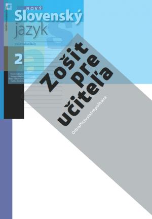 ZPU 2 - Nový Slovenský jazyk pre SŠ 2. roč. - 1. časť