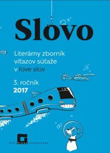 SLOVO – 3. ročník súťaže