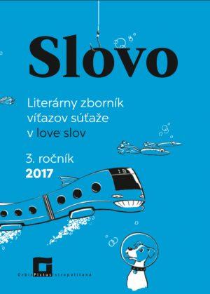 SLOVO - 3. ročník súťaže