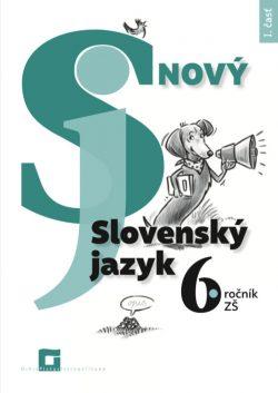 Náhľad: Nový Slovenský jazyk 6. roč. - 1. časť