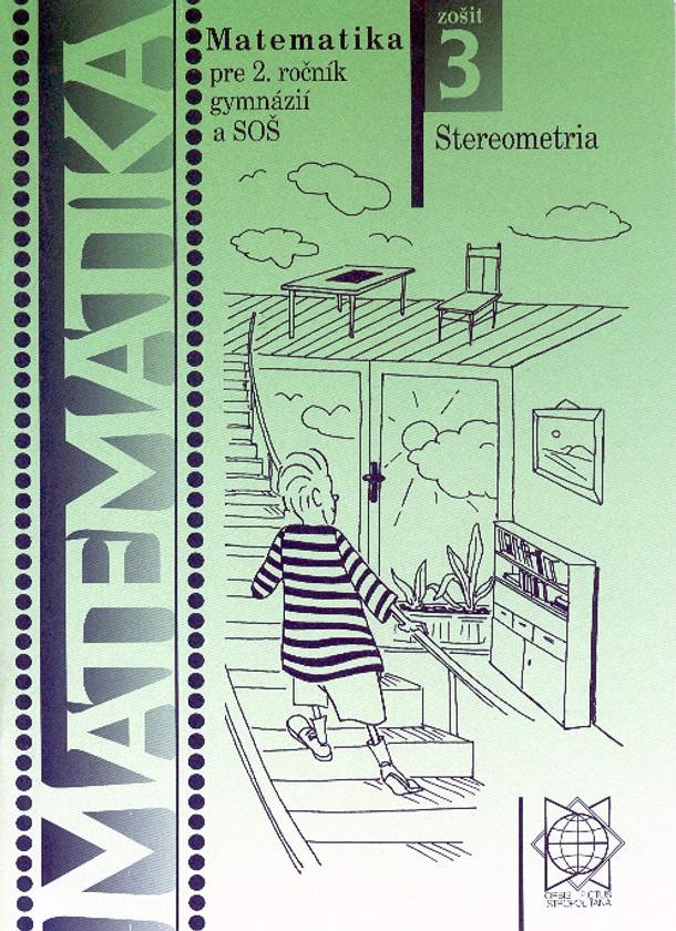 Náhľad: Matematika 2 / 3. zošit - Stereometria