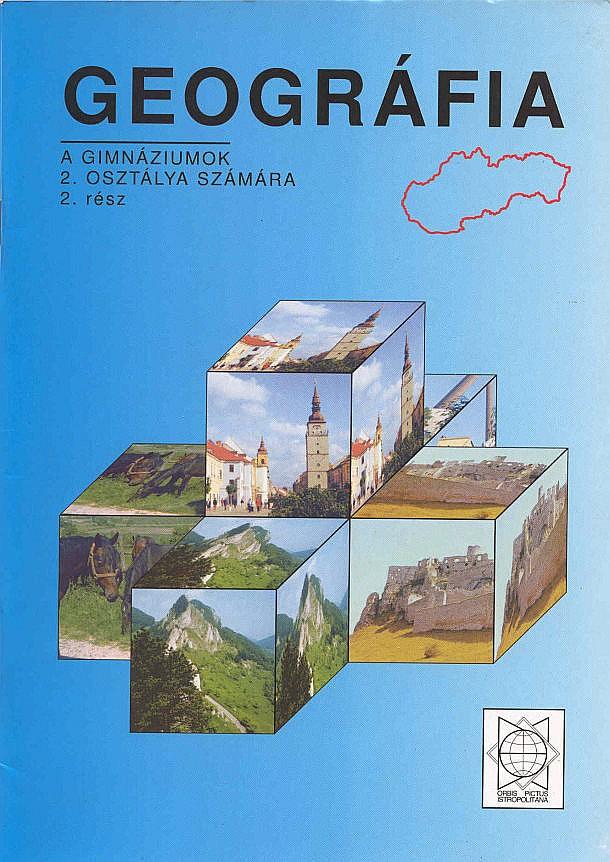 Náhľad: Geografia 2 - II. diel pre gymnázia Slovensko - maďarská mutácia
