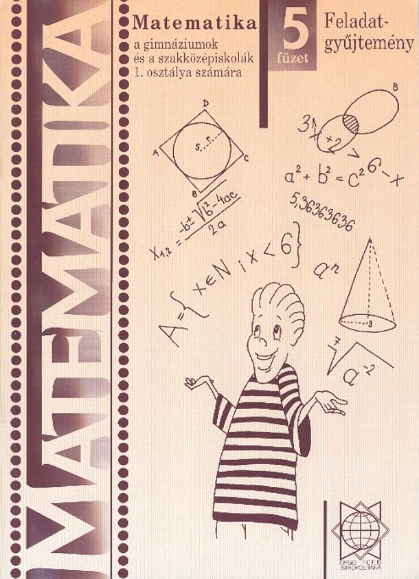 Náhľad: Matematika 1 / 5. zošit - Zbierka úloh pre gymnázia a SOŠ - maďarská mutácia