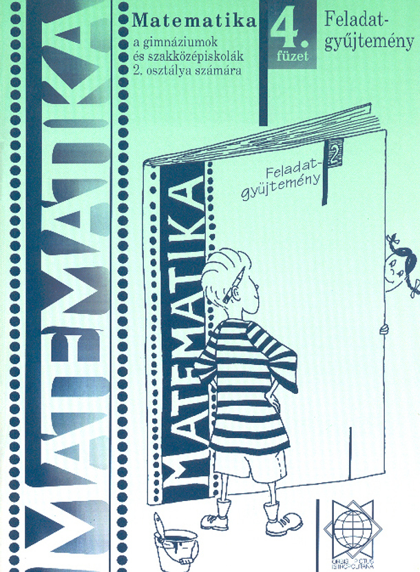 Náhľad: Matematika 2 / 4. zošit - Zbierka úloh pre gymnázia a SOŠ  - maďarská mutácia