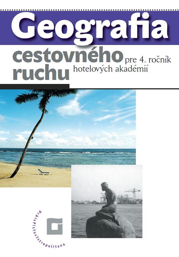 Náhľad: Geografia cestovného ruchu 4 - Učebnica