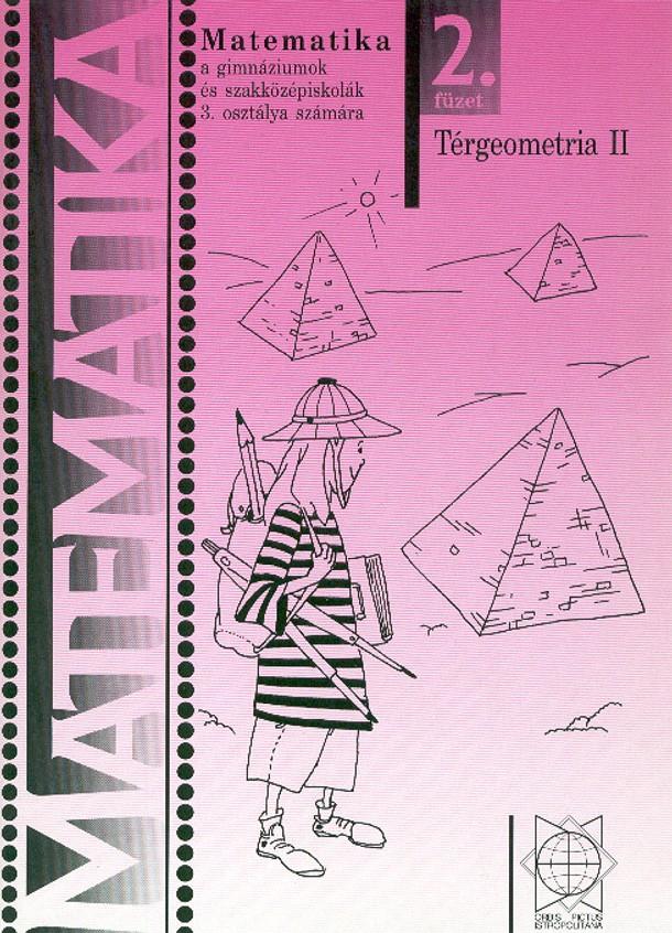 Náhľad: Matematika 3 / 2. zošit - Stereometria II pre gymnázia a SOŠ - maďarská mutácia
