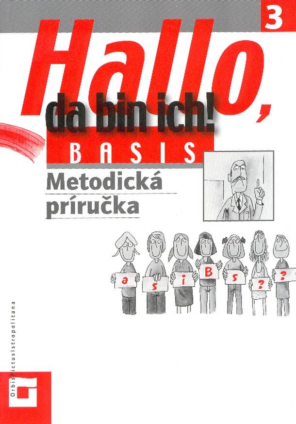 Náhľad: Hallo, da bin ich! 3 - Basis - Metodická príručka