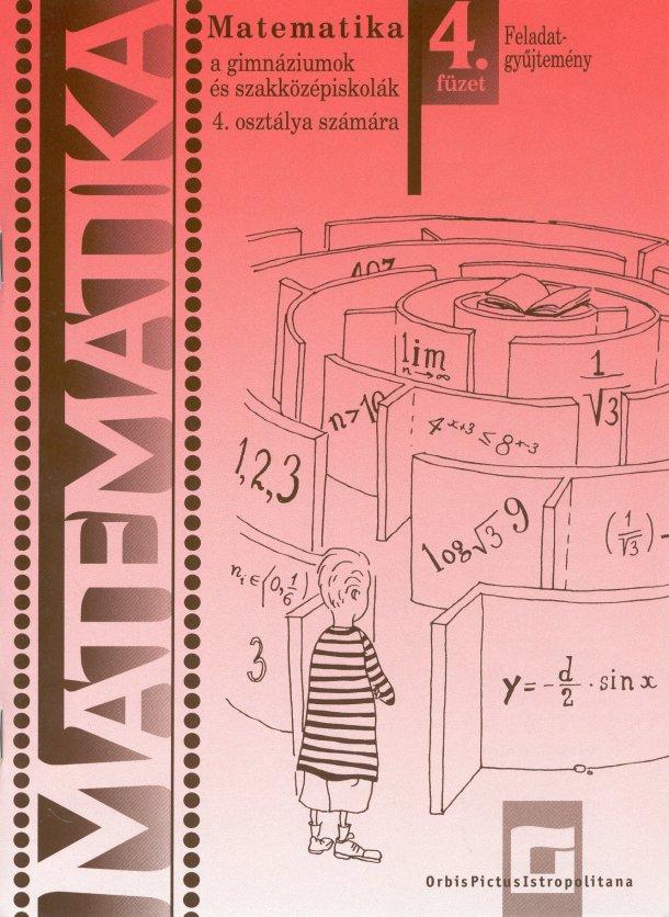 Náhľad: Matematika 4 / 4. zošit - Zbierka úloh pre gymnázia a SOŠ  - maďarská mutácia