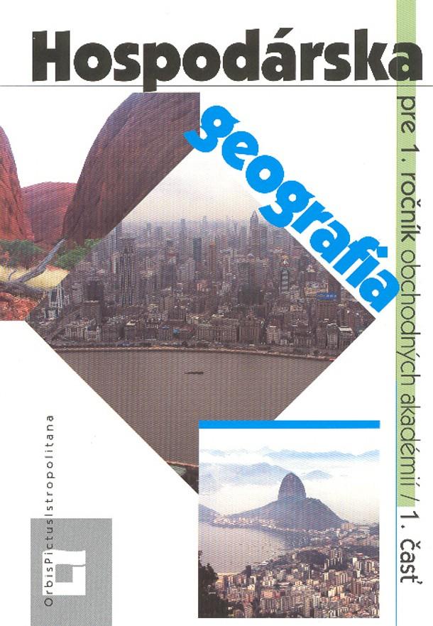 Náhľad: Hospodárska geografia 1 - 1. časť