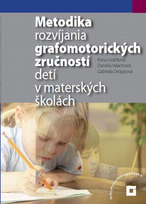 Náhľad: Metodika rozvíjania grafomotorických zručností detí
