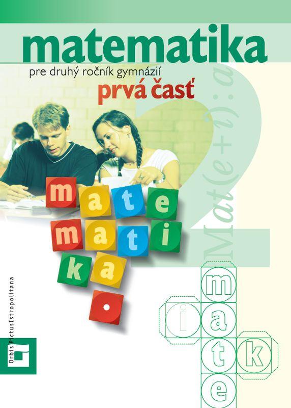 Náhľad: Matematika pre 2. ročník gymnázií - 1. diel