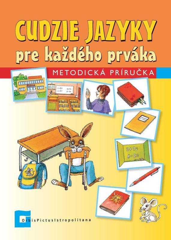 Náhľad: Cudzie jazyky pre každého prváka - Metodická príručka