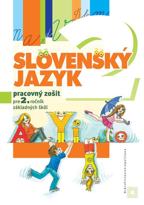 Náhľad: Slovenský jazyk - Pracovný zošit pre 2. ročník ZŠ
