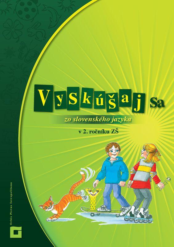 Náhľad: Vyskúšaj sa zo slovenského jazyka v 2.ročníku ZŠ