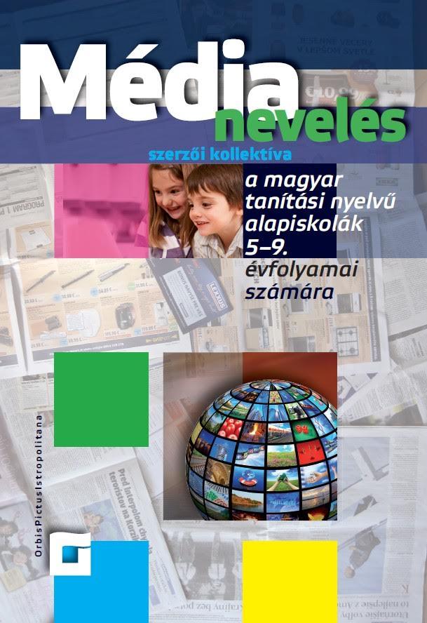 Náhľad: Mediálna výchova pre 5. – 9. ročník ZŠ - maďarská mutácia