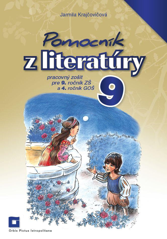 Náhľad: Pomocník z literatúry 9 ZŠ a 4 GOŠ
