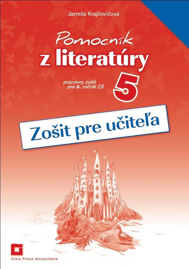Náhľad: Zošit pre učiteľa - Pomocník z literatúry 5 ZŠ