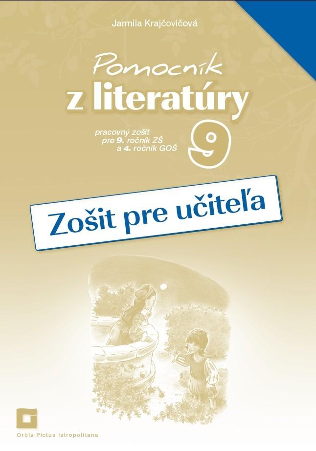 Náhľad: Zošit pre učiteľa - Pomocník z literatúry 9 ZŠ a 4 GOŠ