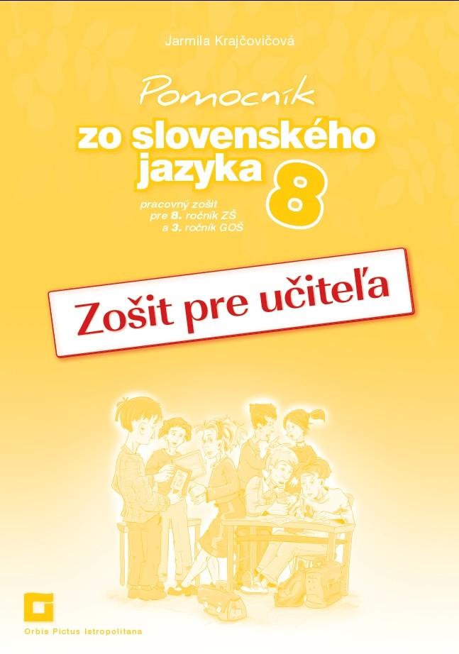 Náhľad: Zošit pre učiteľa - Pomocník zo SJ 8 ZŠ a 3 GOŠ