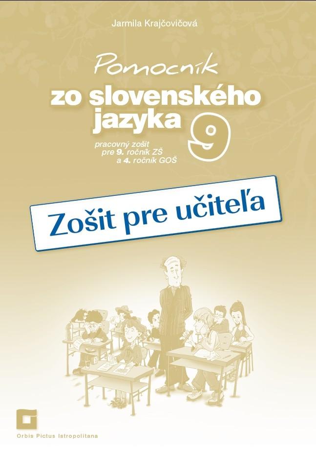 Náhľad: Zošit pre učiteľa - Pomocník zo SJ -  9 ZŠ a 4 GOŠ