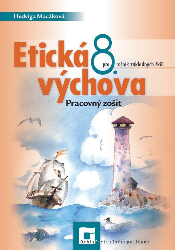Náhľad: Etická výchova 8 – pracovný zošit