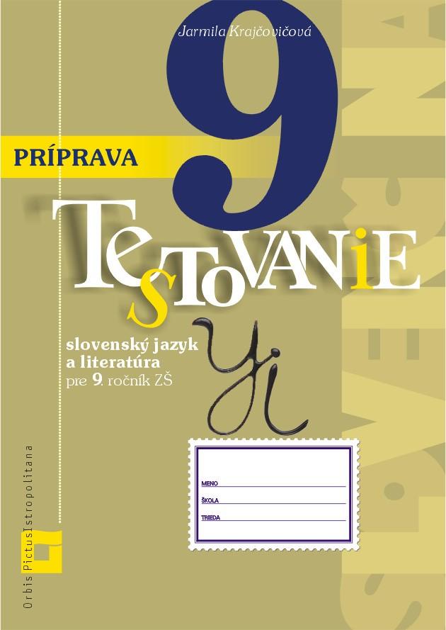 Náhľad: Príprava na Testovanie 9 zo slovenského jazyka a literatúry