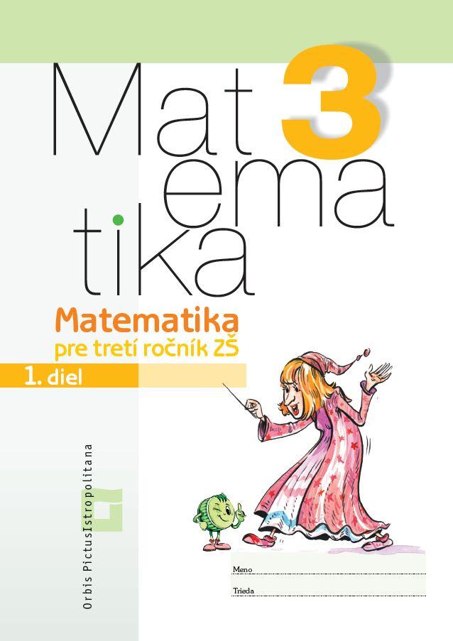 Náhľad: Matematika 3 - Pracovný zošit - 1. diel