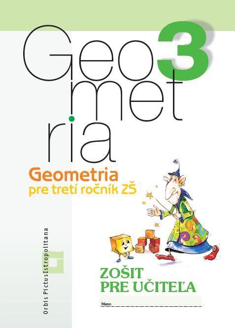 Náhľad: Zošit pre učiteľa - Geometria 3  ZŠ