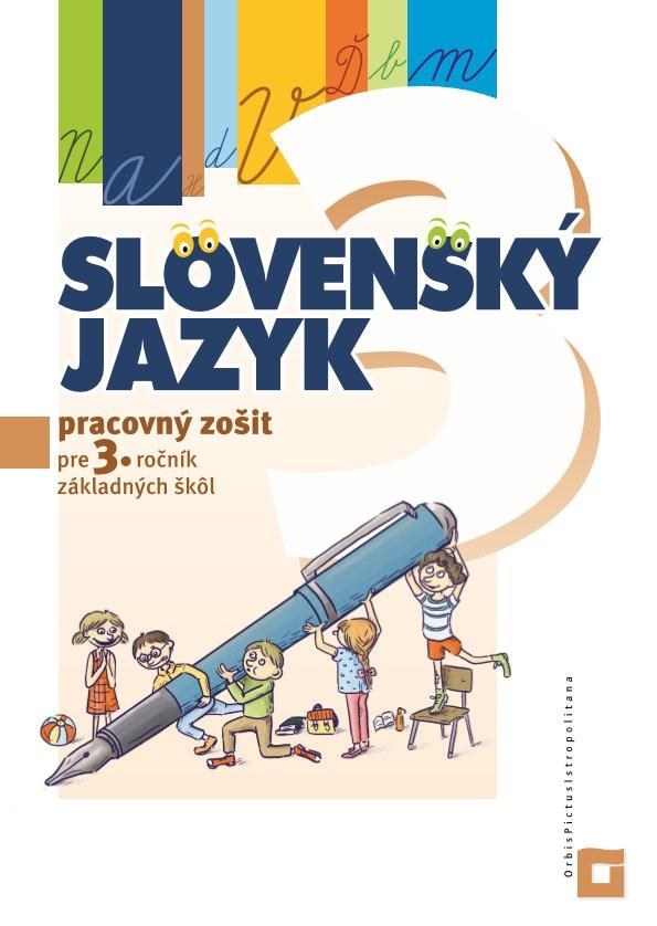 Náhľad: Slovenský jazyk - Pracovný zošit pre 3. ročník ZŠ